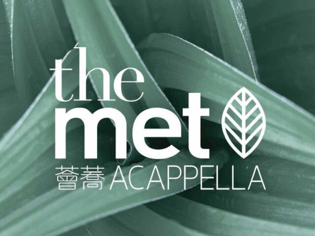 The Met. Acappella, Tai Wai